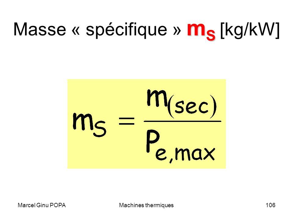 Masse « spécifique » mS [kg/kW]